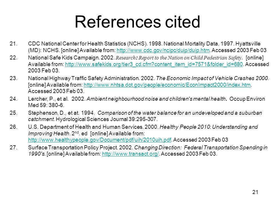 21 References cited 21.CDC National Center for Health Statistics (NCHS). 1998. National Mortality Data, 1997. Hyattsville (MD): NCHS. [online] Availab