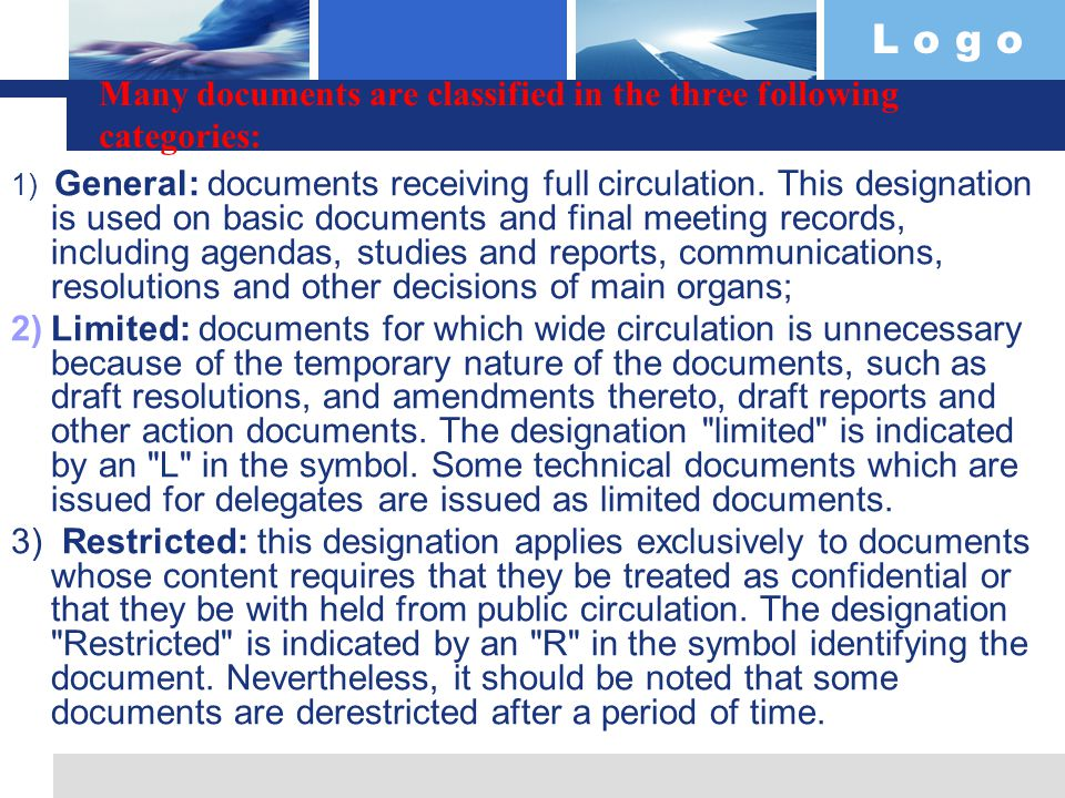 L o g o Organizational-administrative documents involve: Organizational documents  statements on structural departments;  Statute of association, Corporate charter;  personnel arrangements;  internal regulations;  duty regulations Order documents:  orders;  directions;  decrees;  dispositions