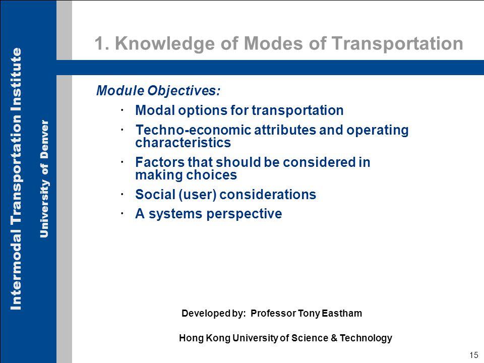 Intermodal Transportation Institute University of Denver 15 1.