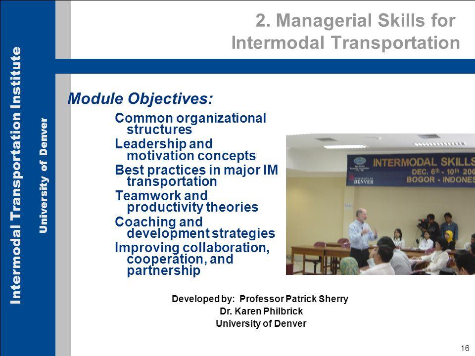 Intermodal Transportation Institute University of Denver 16 2.