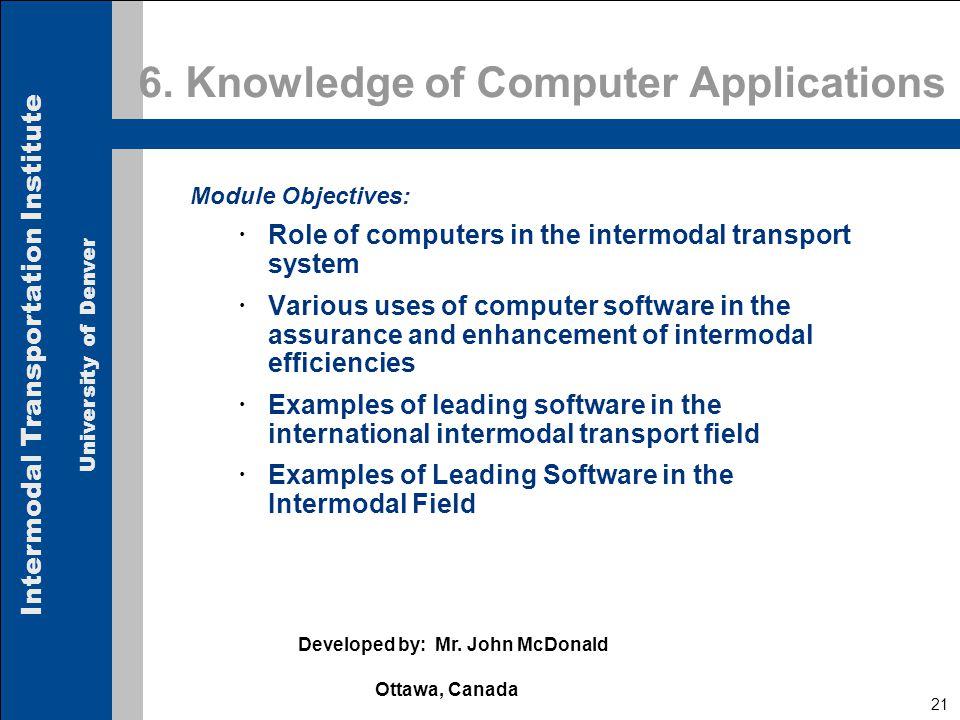 Intermodal Transportation Institute University of Denver 21 6.