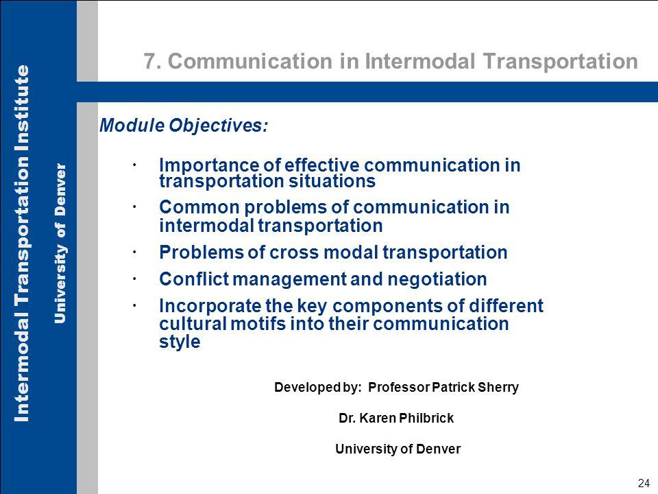 Intermodal Transportation Institute University of Denver 24 7.