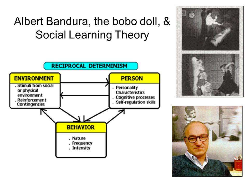 Albert Bandura, the bobo doll, & Social Learning Theory
