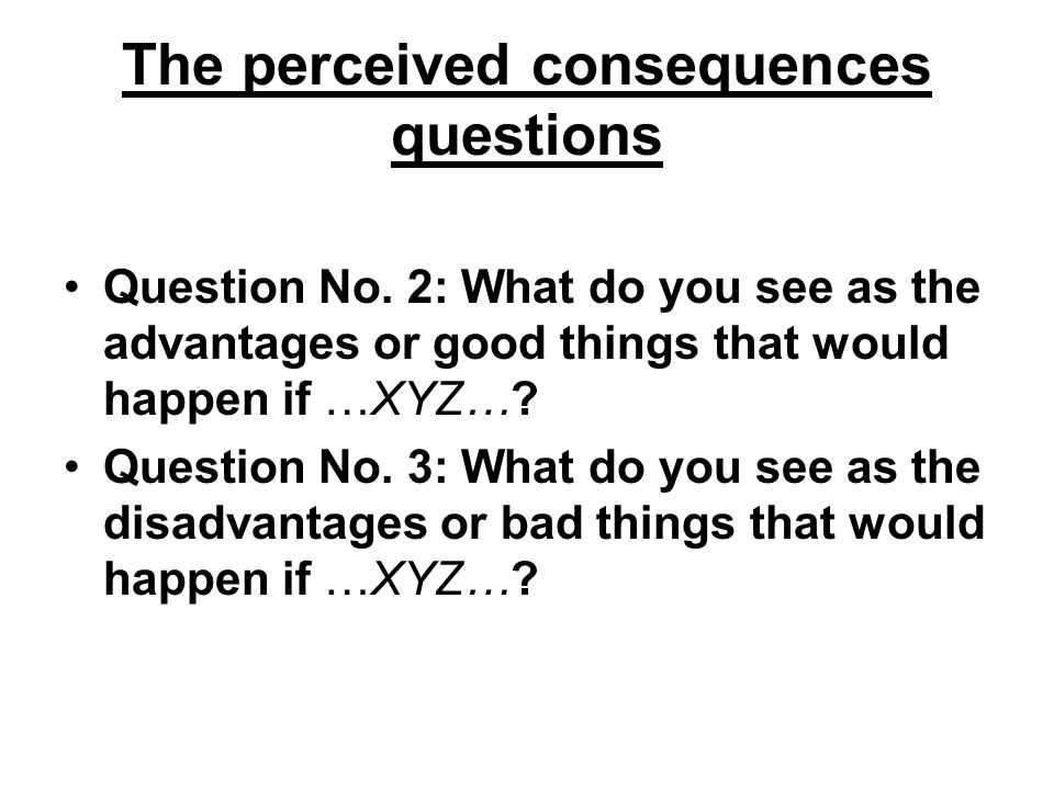 The perceived consequences questions Question No.