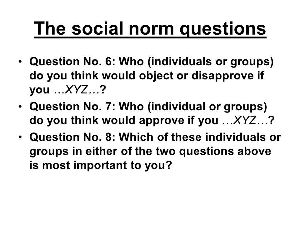 The social norm questions Question No.