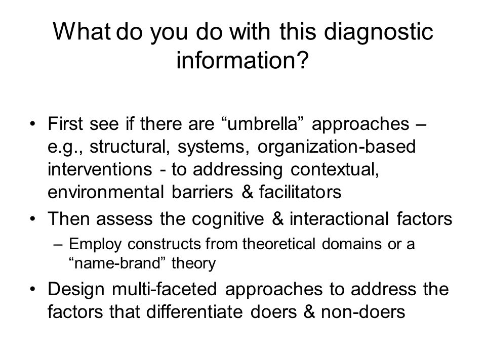 What do you do with this diagnostic information.