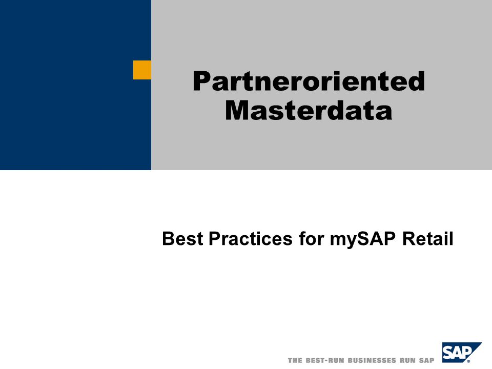 Best Practices for mySAP Retail Partneroriented Masterdata
