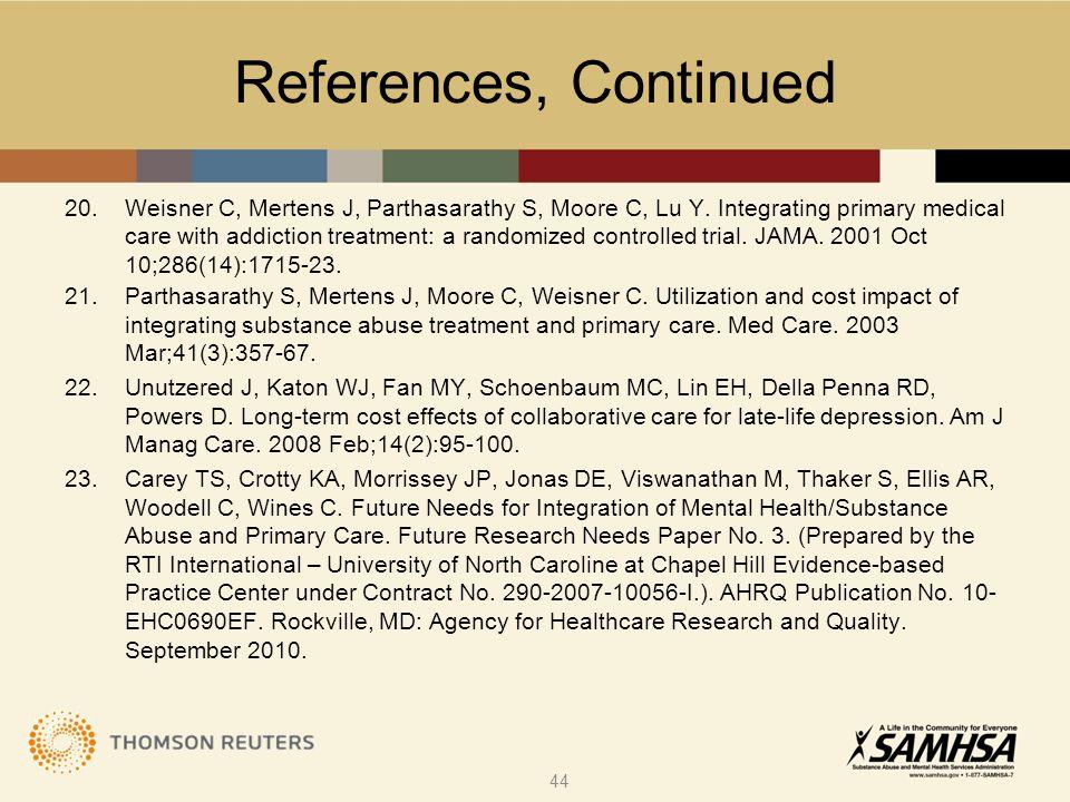 20.Weisner C, Mertens J, Parthasarathy S, Moore C, Lu Y.