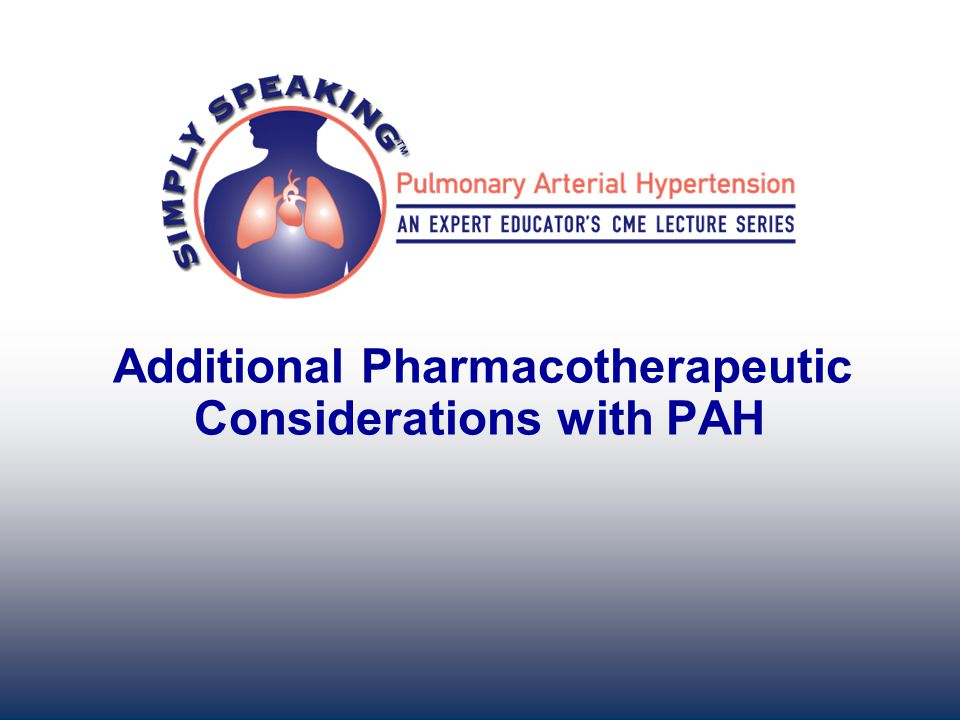 Additional Pharmacotherapeutic Considerations with PAH