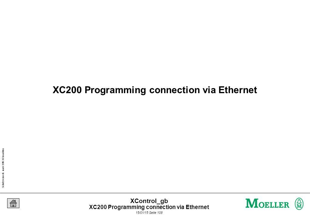 Schutzvermerk nach DIN 34 beachten 15/01/15 Seite 108 XControl_gb XC200 Programming connection via Ethernet