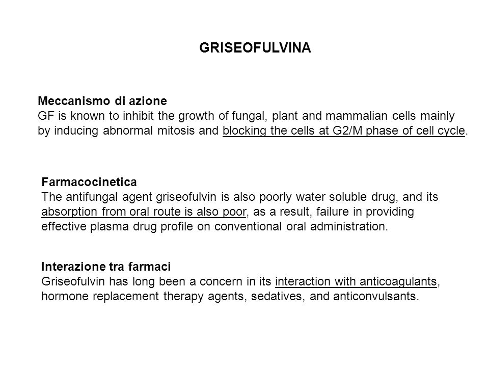Interazione tra farmaci Griseofulvin has long been a concern in its interaction with anticoagulants, hormone replacement therapy agents, sedatives, an
