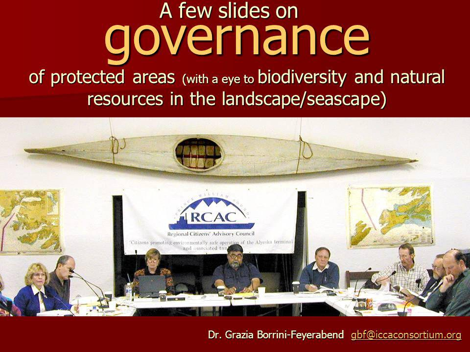 IUCN matrix of protected areas categories and governance types (new IUCN Guidelines) Governance type Category(manag.objective) A.