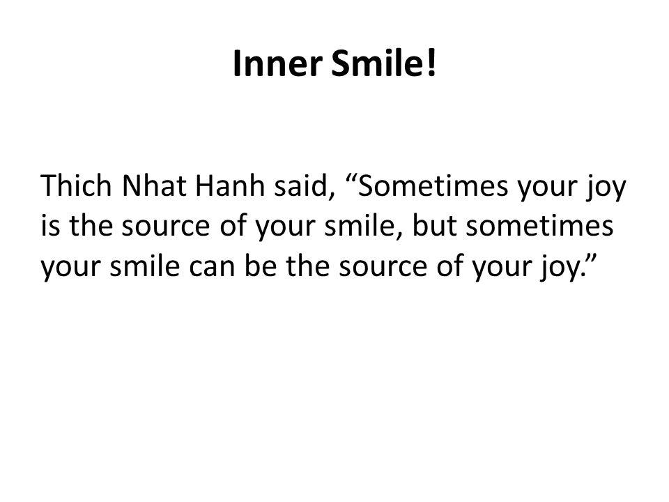 Inner Smile.