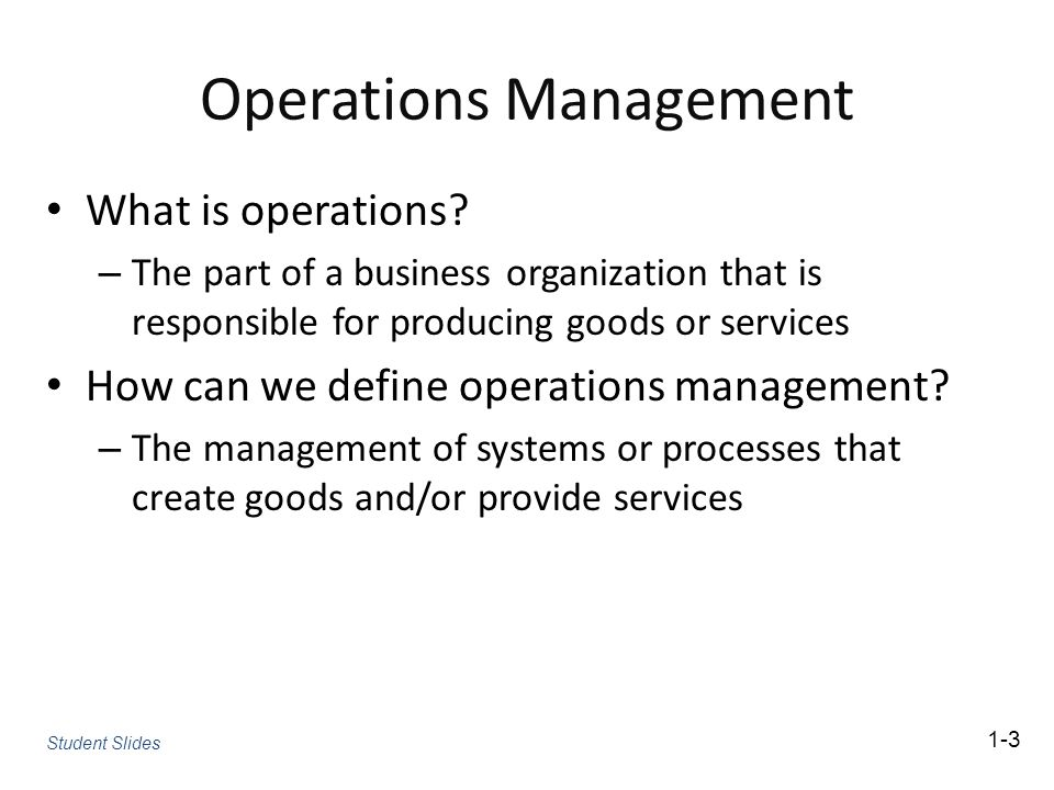 Operations Management What is operations.