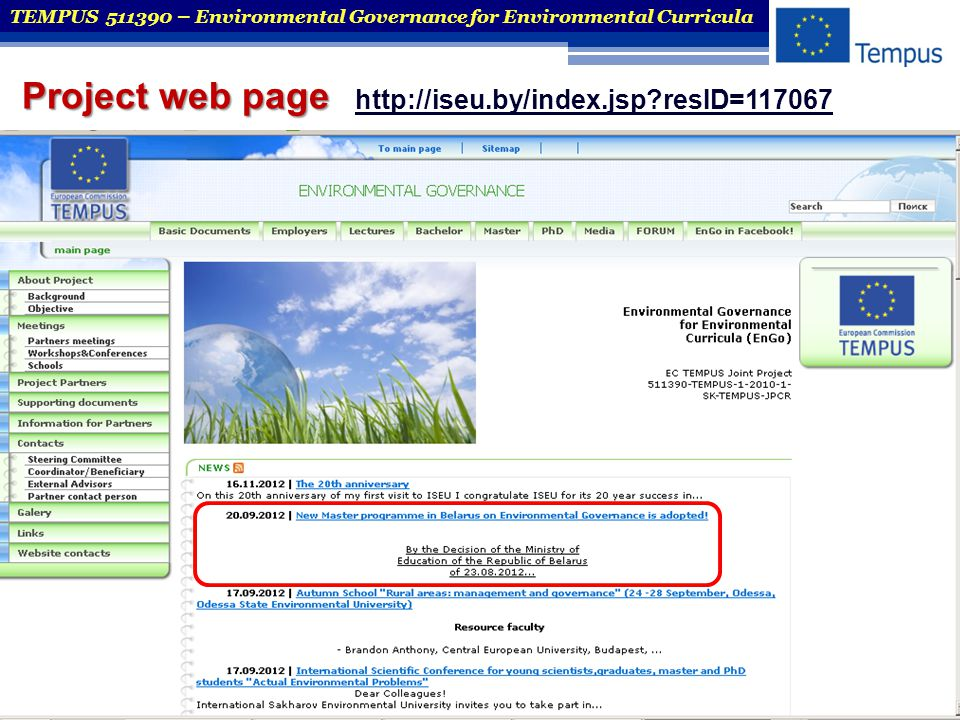 TEMPUS 511390 – Environmental Governance for Environmental Curricula Project web page http://iseu.by/index.jsp?resID=117067