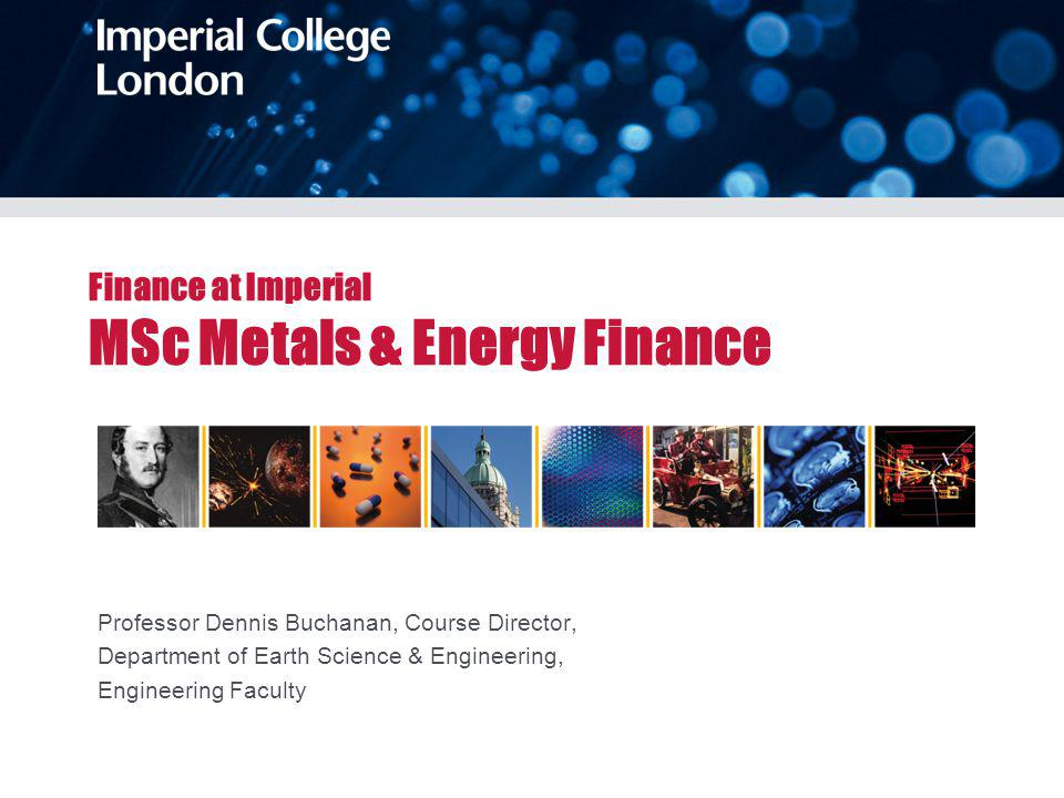 Imperial at a glance The University: world class scholarship, education and research in science, technology and medicine interdisciplinary collaborations communicate and share knowledge 13,400 students (30% Postgraduate) Established in 1907 Academic faculties: Engineering Natural Sciences Medicine Business School