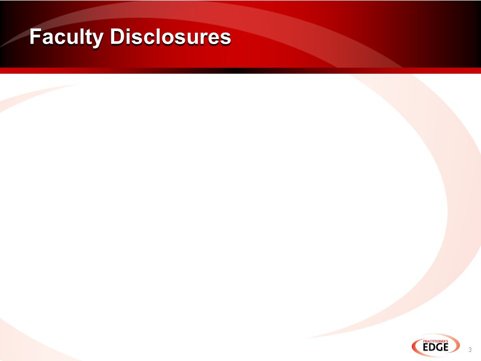 Faculty Disclosures 3