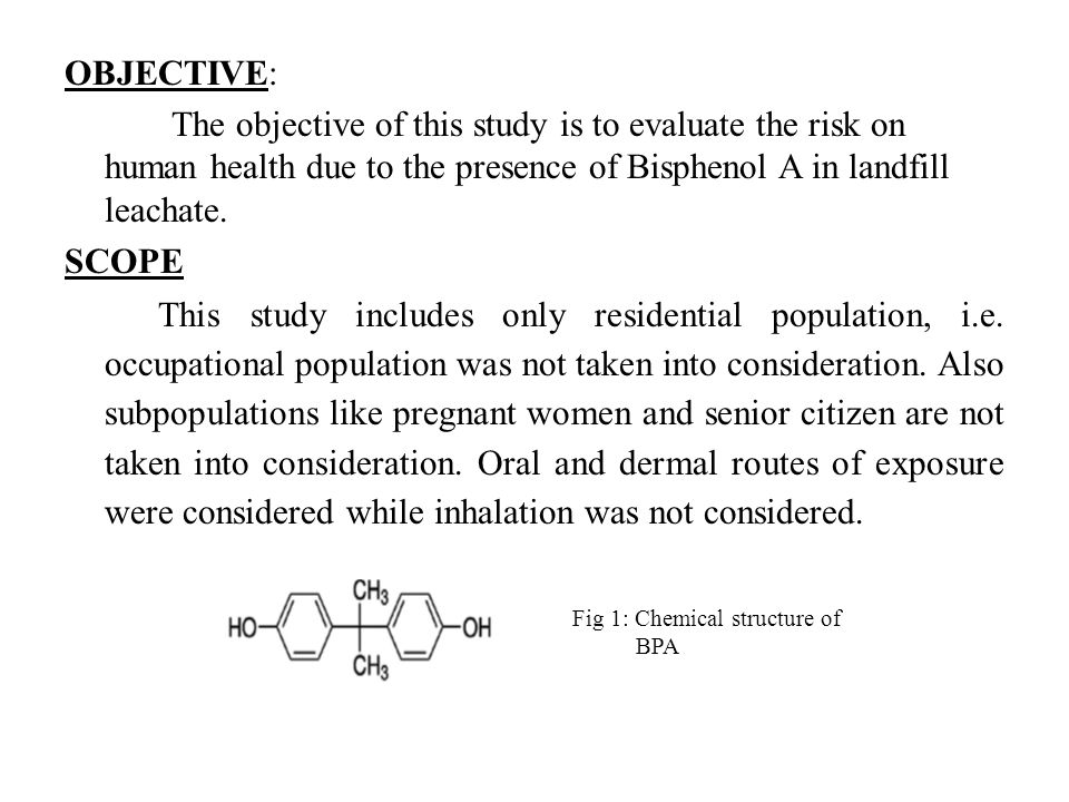 OBJECTIVE: The objective of this study is to evaluate the risk on human health due to the presence of Bisphenol A in landfill leachate.