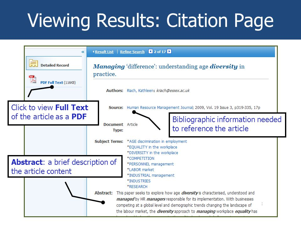 Viewing Results: Citation Page Bibliographic information needed to reference the article Abstract: a brief description of the article content Click to view Full Text of the article as a PDF