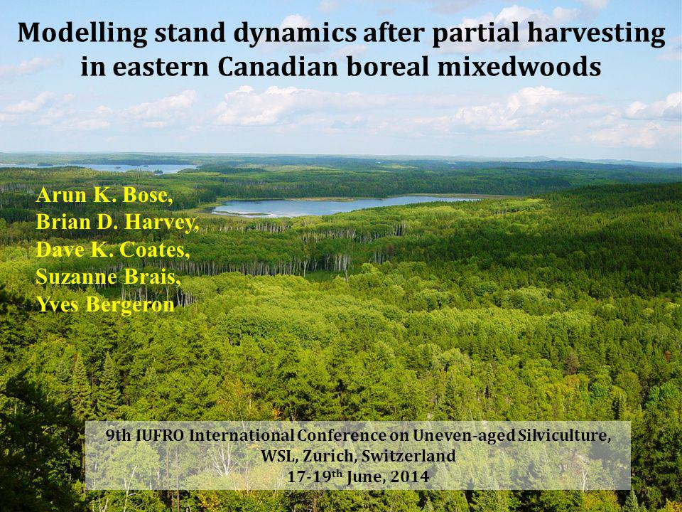 Modelling stand dynamics after partial harvesting in eastern Canadian boreal mixedwoods Arun K.