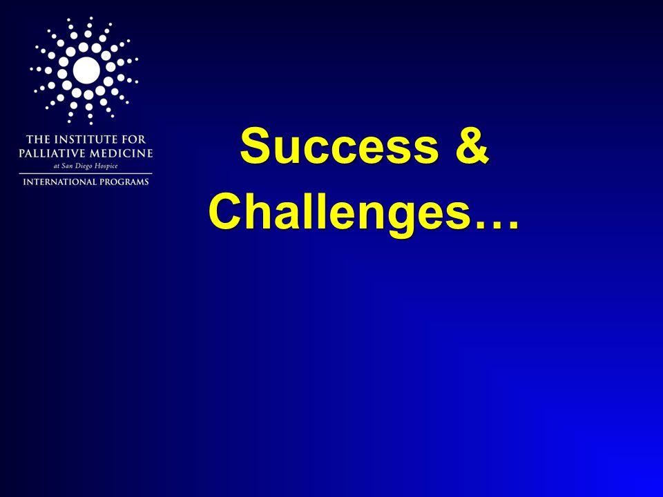 Success & Challenges…