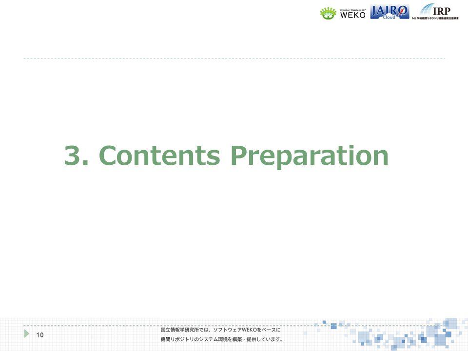 10 3. Contents Preparation