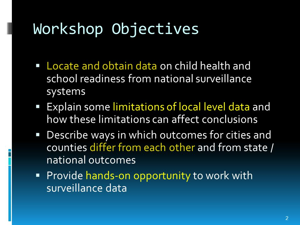 Introduction & Overview  Importance of local data  Introduction to local data sources  What's available  How to use it  Advantages and limitations of these data sources  How city/county level outcomes differ from state/national level outcomes 3