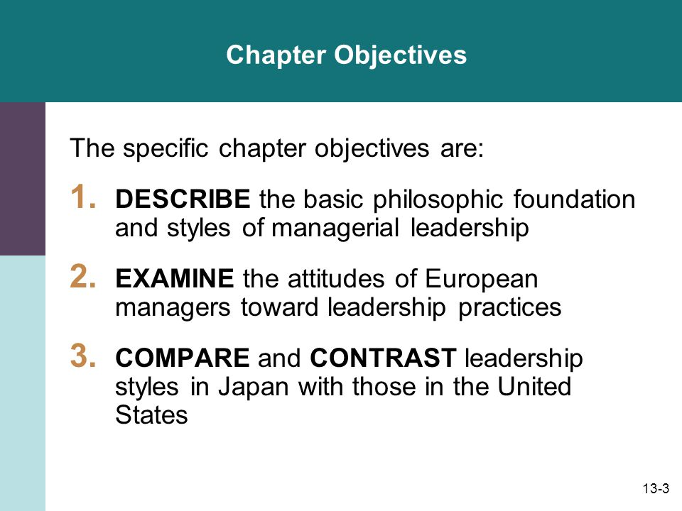 13-4 Specific Chapter Objectives (continued): 4.REVIEW leadership approaches in China, the Middle East, and developing countries.