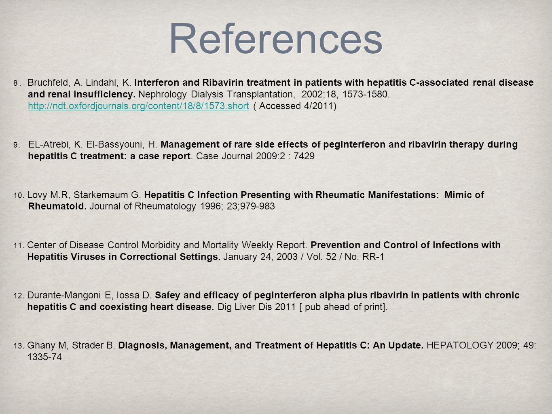 References 8. Bruchfeld, A. Lindahl, K.