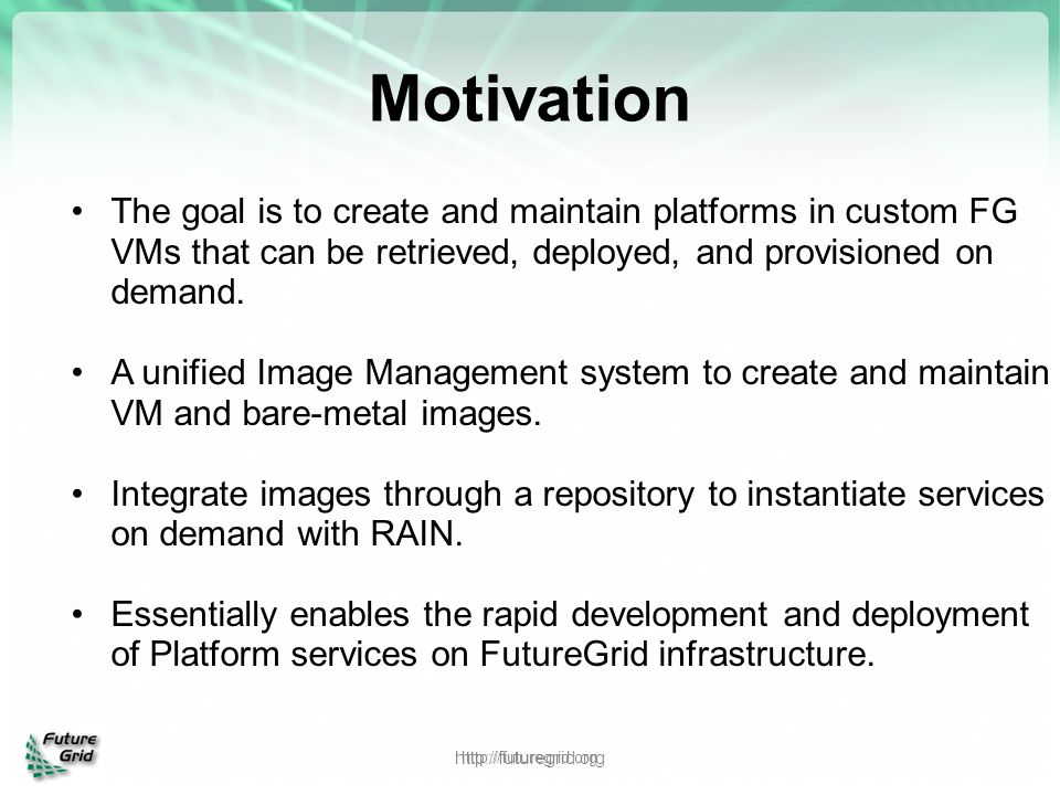 The goal is to create and maintain platforms in custom FG VMs that can be retrieved, deployed, and provisioned on demand. A unified Image Management s