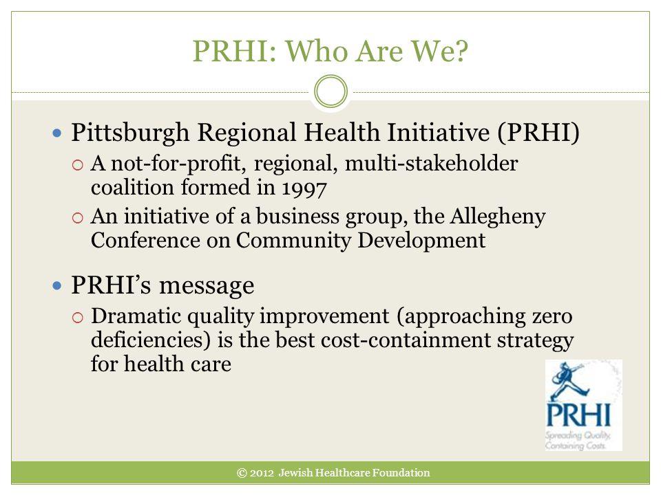 PRHI: Who Are We.