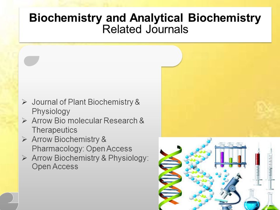 Biochemistry and Analytical Biochemistry Related Journals  Journal of Plant Biochemistry & Physiology  Arrow Bio molecular Research & Therapeutics  Arrow Biochemistry & Pharmacology: Open Access  Arrow Biochemistry & Physiology: Open Access  Journal of Plant Biochemistry & Physiology  Arrow Bio molecular Research & Therapeutics  Arrow Biochemistry & Pharmacology: Open Access  Arrow Biochemistry & Physiology: Open Access