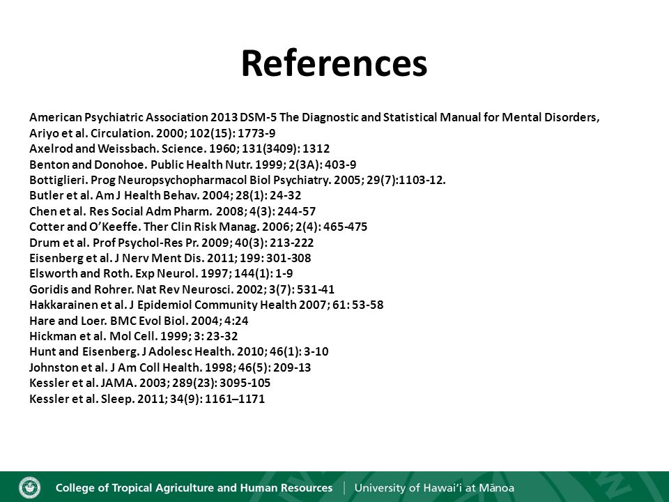 References American Psychiatric Association 2013 DSM-5 The Diagnostic and Statistical Manual for Mental Disorders, Ariyo et al.