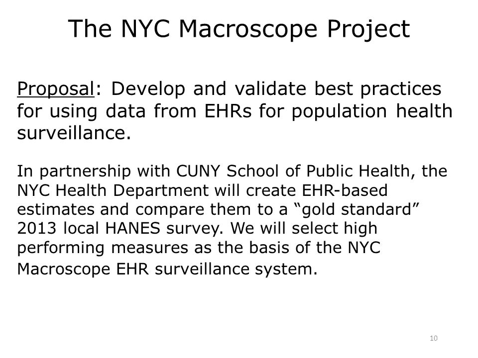 Proposal: Develop and validate best practices for using data from EHRs for population health surveillance.