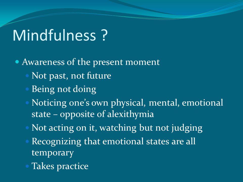 Mindfulness .