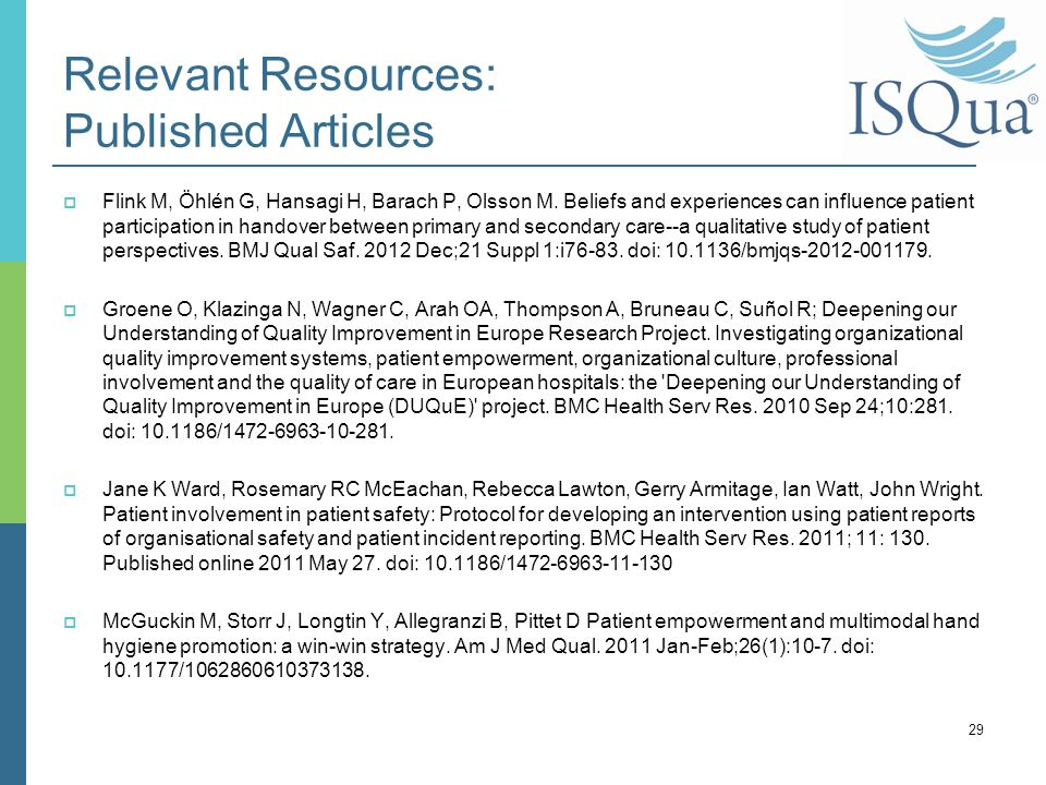 Relevant Resources: Published Articles  Flink M, Öhlén G, Hansagi H, Barach P, Olsson M.