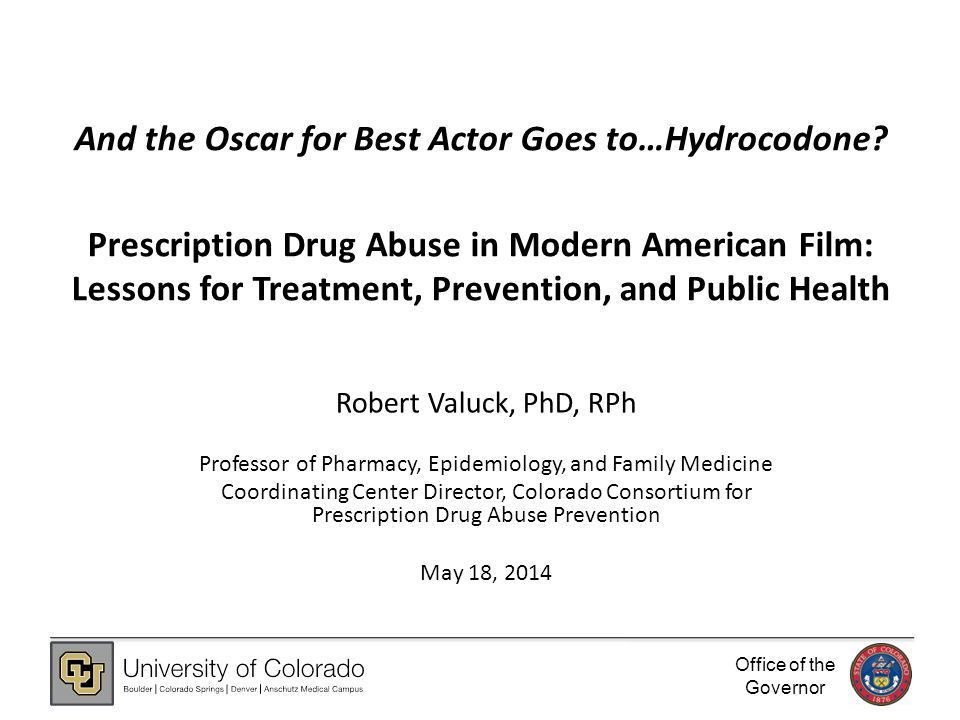Office of the Governor And the Oscar for Best Actor Goes to…Hydrocodone.