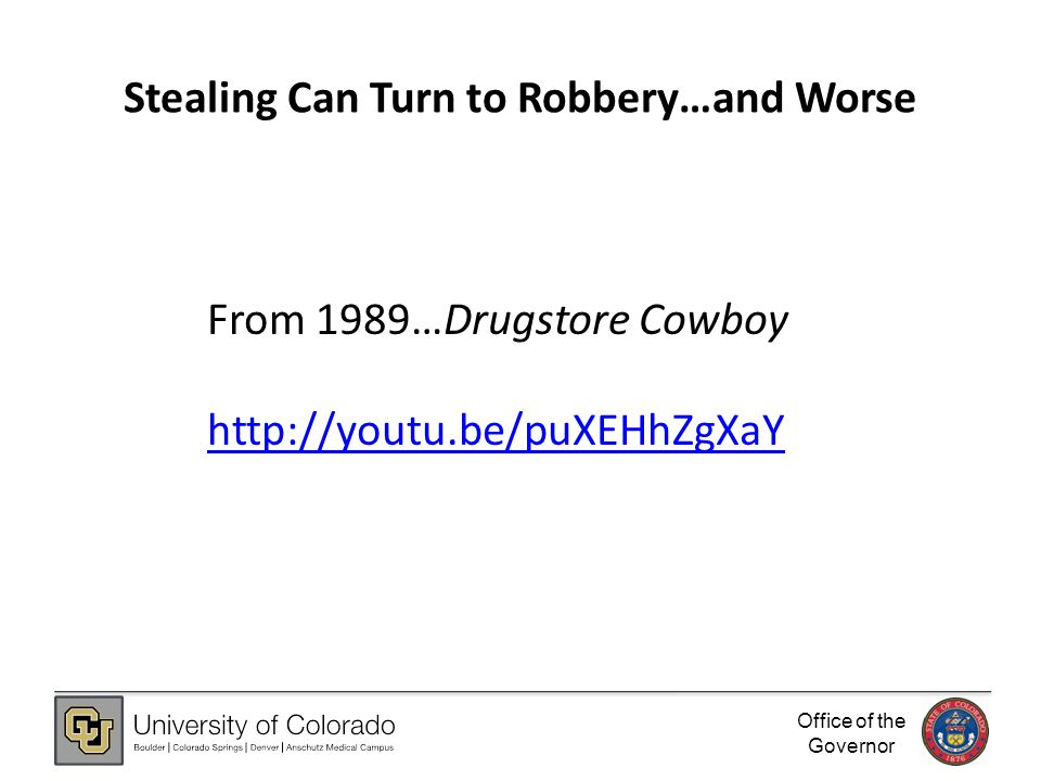Office of the Governor Stealing Can Turn to Robbery…and Worse From 1989…Drugstore Cowboy http://youtu.be/puXEHhZgXaY