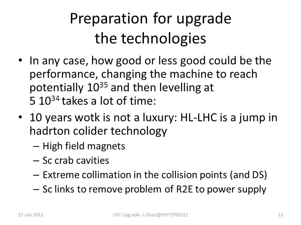 Preparation for upgrade the technologies In any case, how good or less good could be the performance, changing the machine to reach potentially 10 35