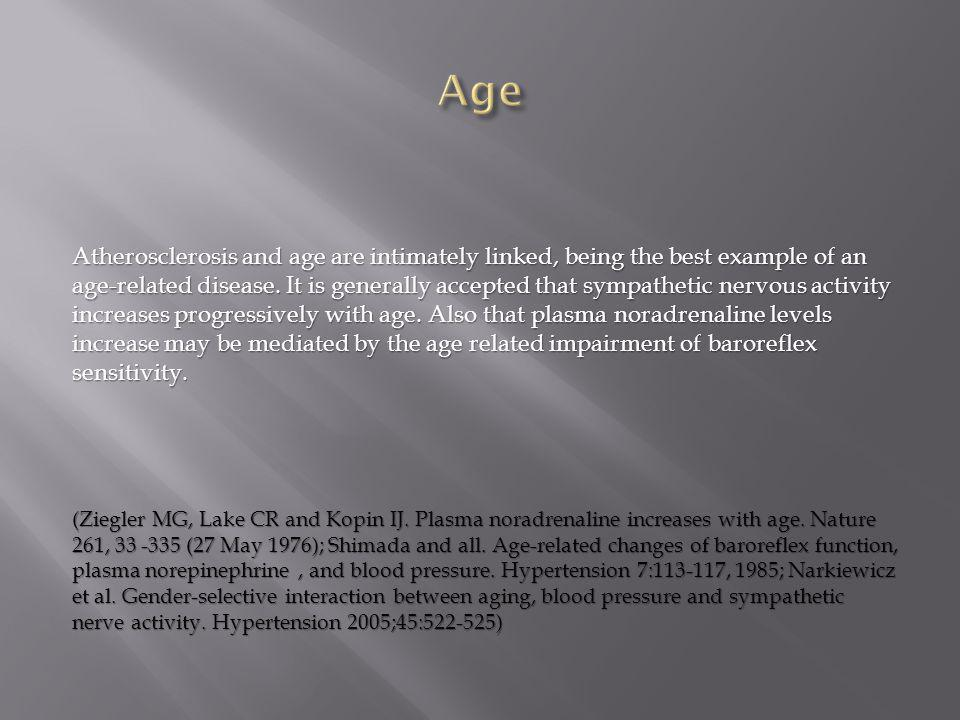 Atherosclerosis and age are intimately linked, being the best example of an age-related disease. It is generally accepted that sympathetic nervous act