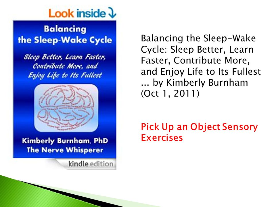 Balancing the Sleep-Wake Cycle: Sleep Better, Learn Faster, Contribute More, and Enjoy Life to Its Fullest...
