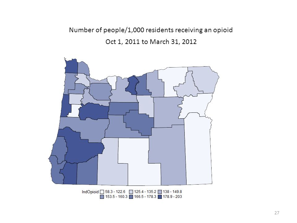 27 Number of people/1,000 residents receiving an opioid Oct 1, 2011 to March 31, 2012