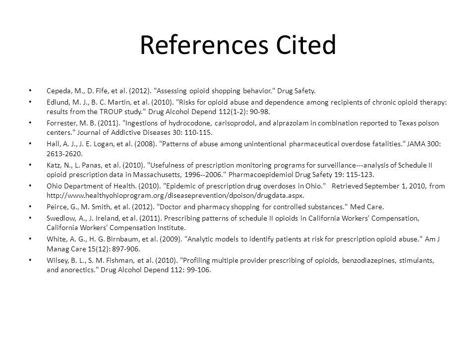 References Cited Cepeda, M., D. Fife, et al. (2012).
