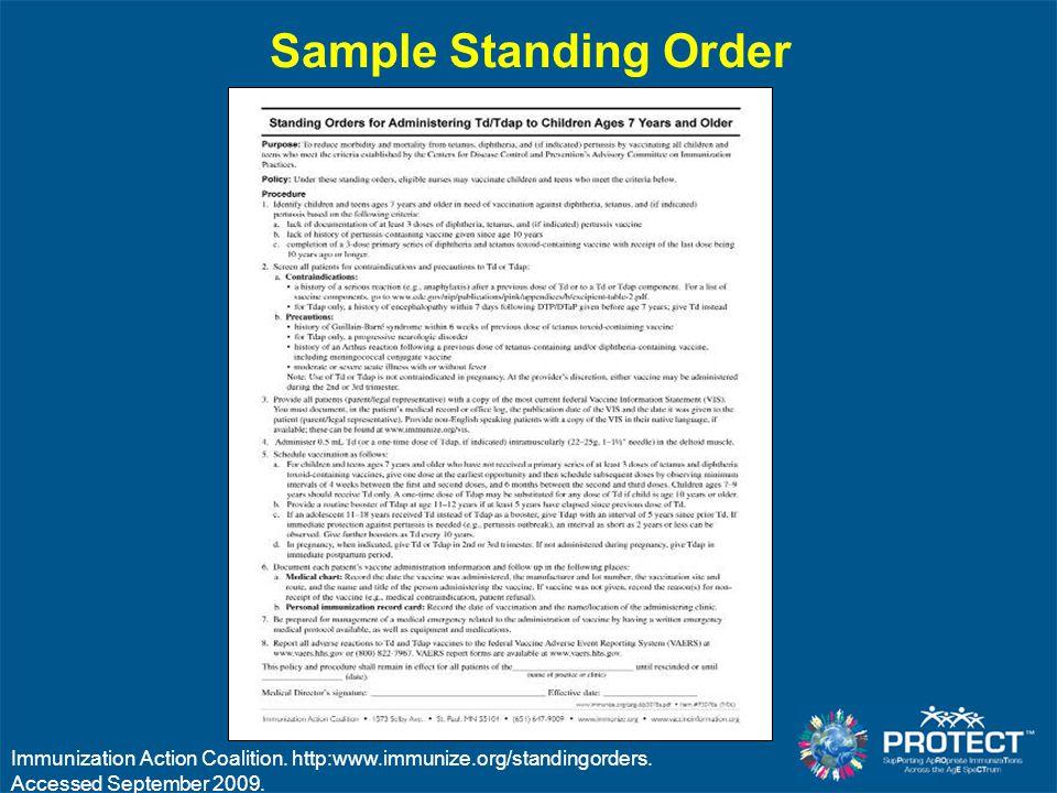 Sample Standing Order Immunization Action Coalition. http:www.immunize.org/standingorders. Accessed September 2009.