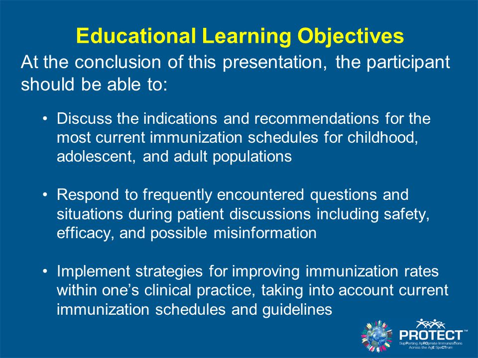 Educational Learning Objectives At the conclusion of this presentation, the participant should be able to: Discuss the indications and recommendations