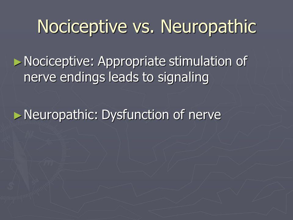 Nociceptive vs.
