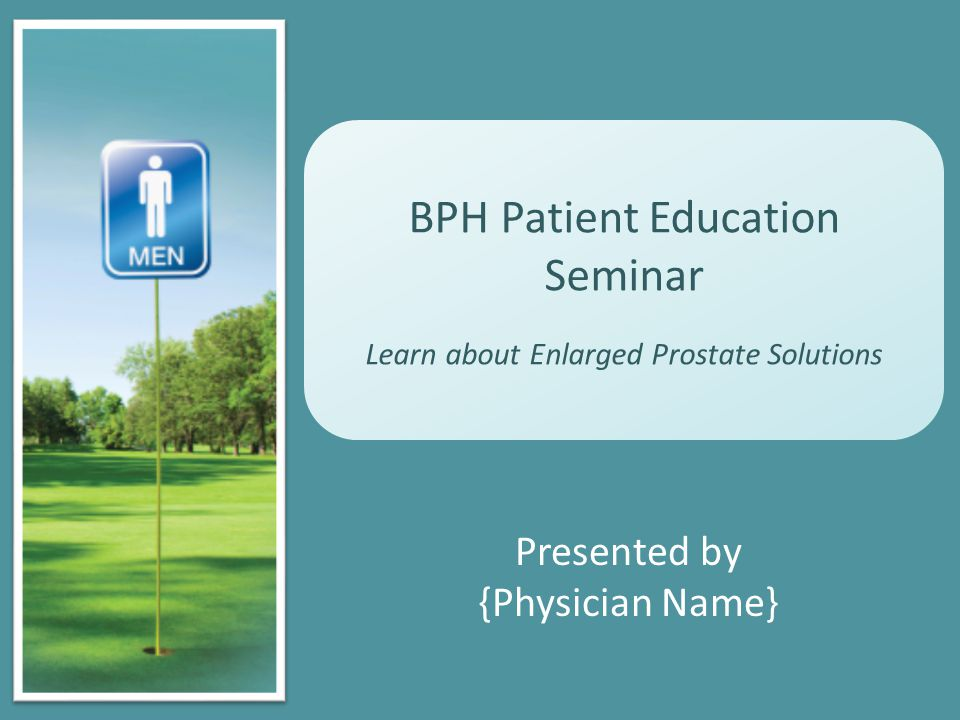 Potential Medical Consequences of BPH Urinary retention Urinary tract infections Bladder stones Blood in the urine Incontinence Decreased kidney function Derived from Benign enlargement of prostate.