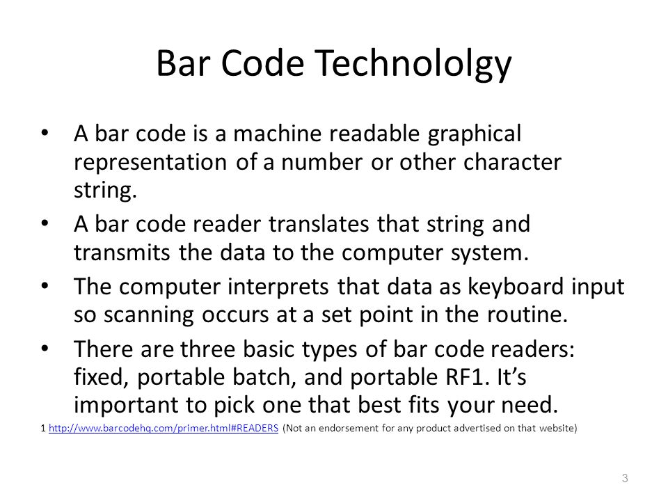 Bar Code Technololgy A bar code is a machine readable graphical representation of a number or other character string. A bar code reader translates tha