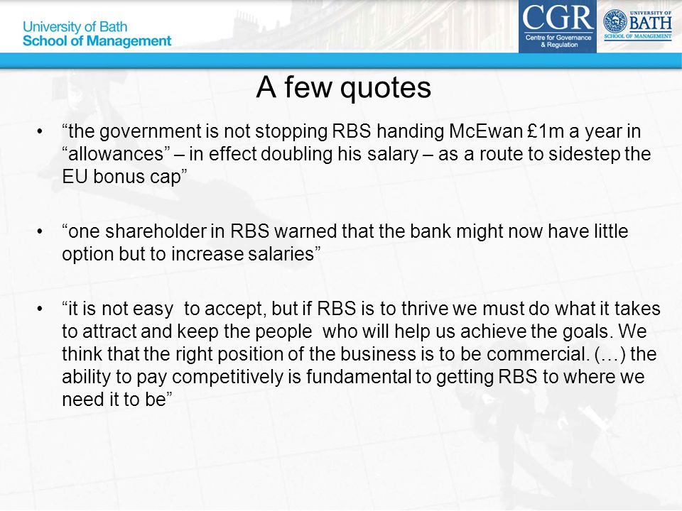 """A few quotes """"the government is not stopping RBS handing McEwan £1m a year in """"allowances"""" – in effect doubling his salary – as a route to sidestep th"""