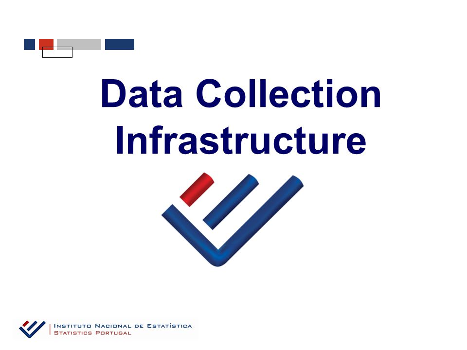 Data Collection Infrastructure